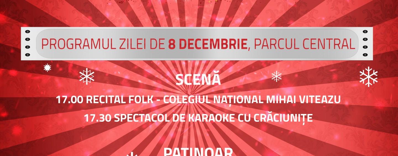 Programul zilei de 8 decembrie la Târgul de Crăciun