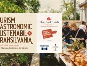 """""""Mancarea bună este turism bun"""".Conferință despre turismul gastronomic în Transilvania"""